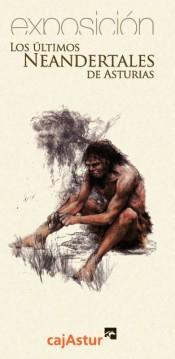 exposicion los ultimos neandertales de Asturias
